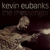 Kevin Eubanks: The Messenger