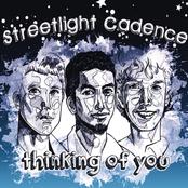Streetlight Cadence: Thinking of You