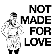 Not Made for Love EP