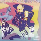 Dave Mason: The Best Of Dave Mason