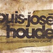 Louis-jose Houde: Le Show Caché