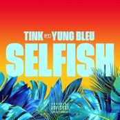 Selfish (feat. Yung Bleu)