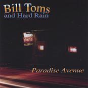 Bill Toms and Hard Rain: Paradise Avenue
