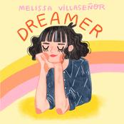 Melissa Villasenor: Dreamer