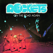 On the Road again by Rockets