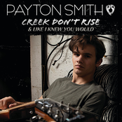 Payton Smith: Creek Don't Rise