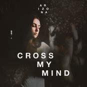 Cross My Mind - Single