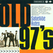 The Old 97's: Satellite Rides