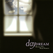 Michael Roe: Daydream