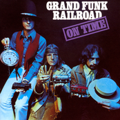 Grand Funk Railroad: On Time