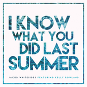 I Know What You Did Last Summer (feat. Kelly Rowland) - Single
