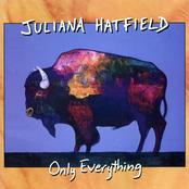 Juliana Hatfield: Only Everything