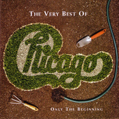 The Very Best Of Chicago - Only the Beginning