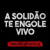 A Solidão Te Engole Vivo (Versão Acústica)