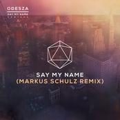 Say My Name (feat. Zyra) (Markus Schulz Remix)