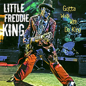 Little Freddie King: Gotta Walk With da King