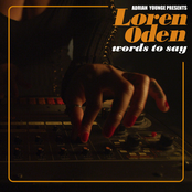 Loren Oden: Words To Say