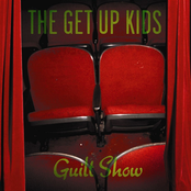 The Get Up Kids: Guilt Show