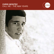 Chris Montez: Call Me - The A&M Years