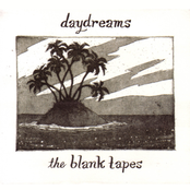 Blank Tapes: Daydreams