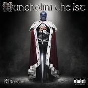 Huncholini The 1st