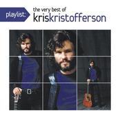 Playlist: The Very Best Of Kris Kristofferson