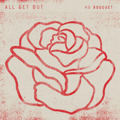 All Get Out: No Bouquet