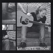 Kim Richardson: Up Until Now