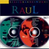 Raul (Série Grandes Nomes Vol. 1)