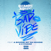 Bad Vibe (feat. A Boogie wit da Hoodie & 2 Chainz) - Single
