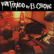 El Chicano: Viva Tirado