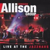 Bernard Allison: Live at the Jazzhaus