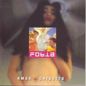 Fobia: Amor Chiquito