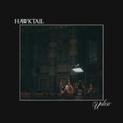 Hawktail: Unless