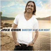 Jake Owen: Barefoot Blue Jean Night