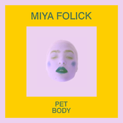 Miya Folick: Pet Body