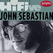 John Sebastian: Rhino Hi-Five: John Sebastian
