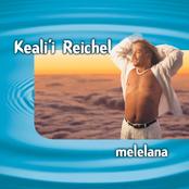 Keali'i Reichel: Melelana