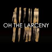 Oh the Larceny - EP