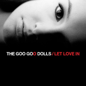 The Goo Goo Dolls: Let Love In