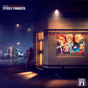 Sticky Fingers: Westway (The Glitter & The Slums)