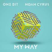 My Way (Feat. Noah Cyrus) - Single
