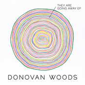 Donovan Woods: They Are Going Away