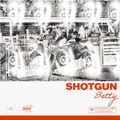 Shotgun Betty - Single