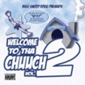Welcome To Tha Chuuch Vol.2