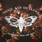 Down and Outlaws: Backwards From the Dead