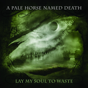 A Pale Horse Named Death: Lay My Soul to Waste