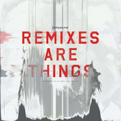 Remixes Are Things