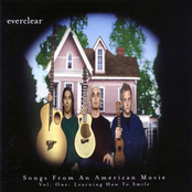 Everclear: Songs From an American Movie, Volume 1: Learning How to Smile