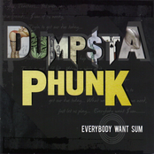 Dumpstaphunk: Everybody Want Sum
